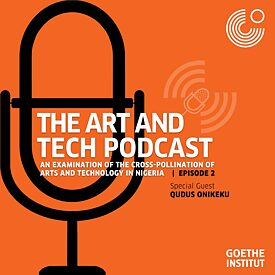 Episode 2: Art & Tech Podcast