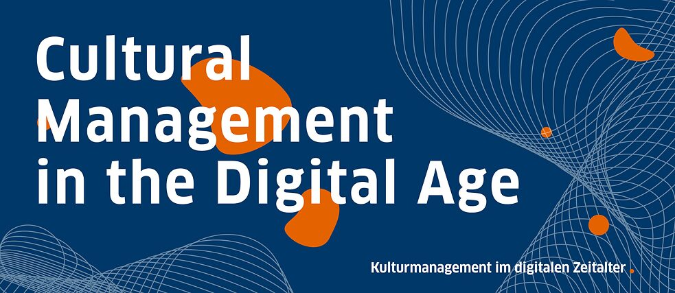 Cultural Management in the Digital Age