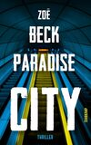 Zoë Beck_Paradise City