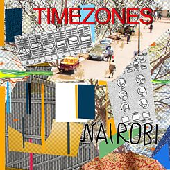 Timezones - Cover Episode 1: Nairobi