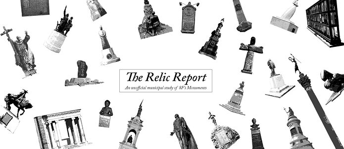 The Relic Report - An unofficial municipal study of SF's Monuments