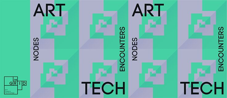 Nodes – Art + Tech Encounters