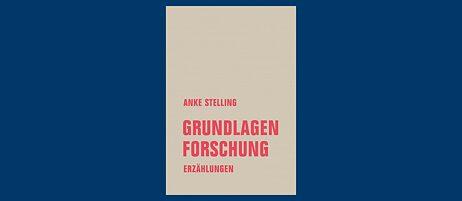 Anke Stelling : Verliebt in Markus Häfele