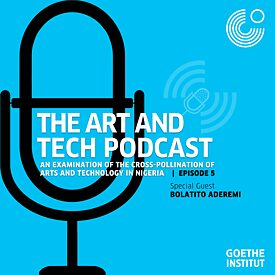 The Art & Tech Podcast: Episode 5