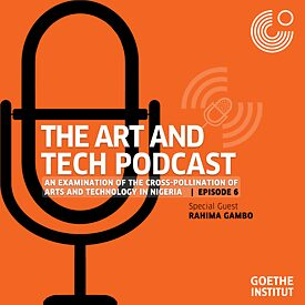 The Art & Tech Podcast: Episode 6