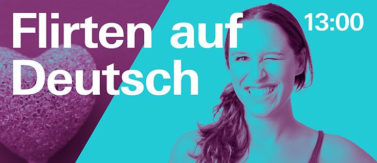 Flirten auf deutsch