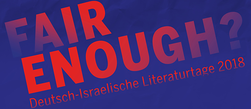 Fair Enough? German-Israeli Literature Days 2018