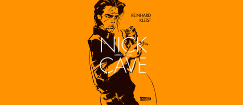 Reinhard Kleist: Nick Cave - Mercy on me