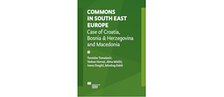 Commons in South East Europe: Case of Croatia, Bosnia & Herzegovina and Macedonia