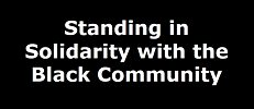 Standing in Solidarity with the Black Community
