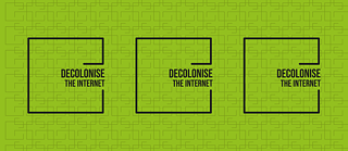 Decolonise the Internet Banner