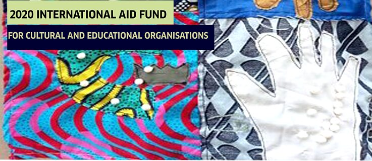 INTERNATIONAL AID FUND FOR CULTURAL AND EDUCATIONAL ORGANISATIONS 2020