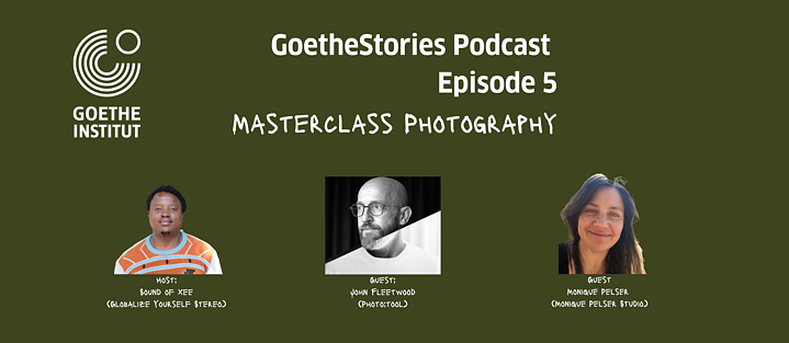 Goethe Stories Ep. 5: Photography Masterclass