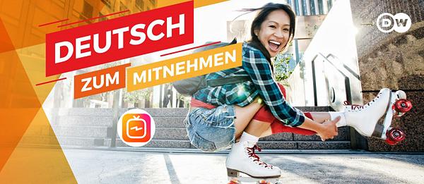 DW_Deutschlernen jetzt mit Instagram TV