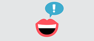 A mouth with a speech bubble containing an exclamation mark