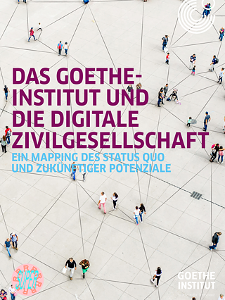 The Goethe-Institut and digital civil society